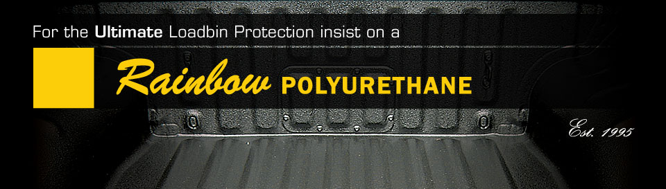 Rainbow Polyurethane - 1 Stop Vehicle Accessories